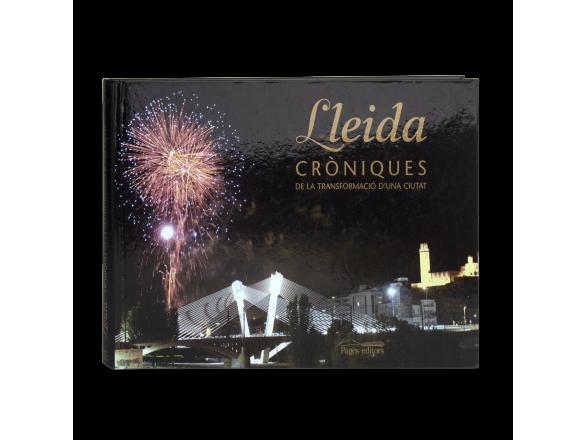 """tapa d'un llibre titulat """"Lleida, Cròniques de la Transformació d'una ciutat"""