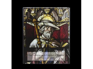"""cover of the book """"las vidrieras de la catedral de burgos"""