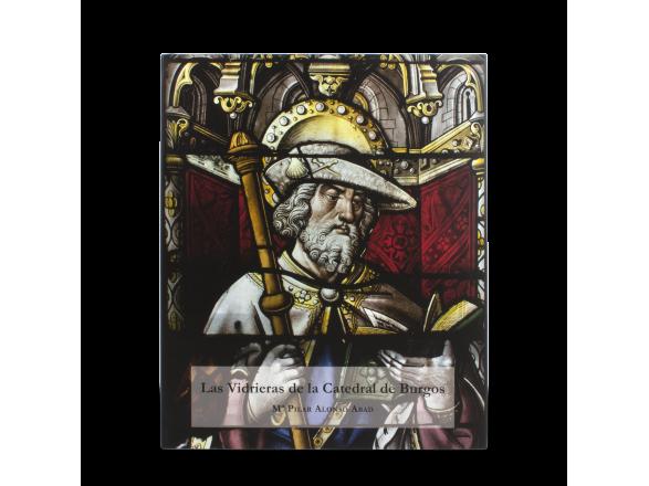 Libro - Las Vidrieras de la Catedral de Burgos