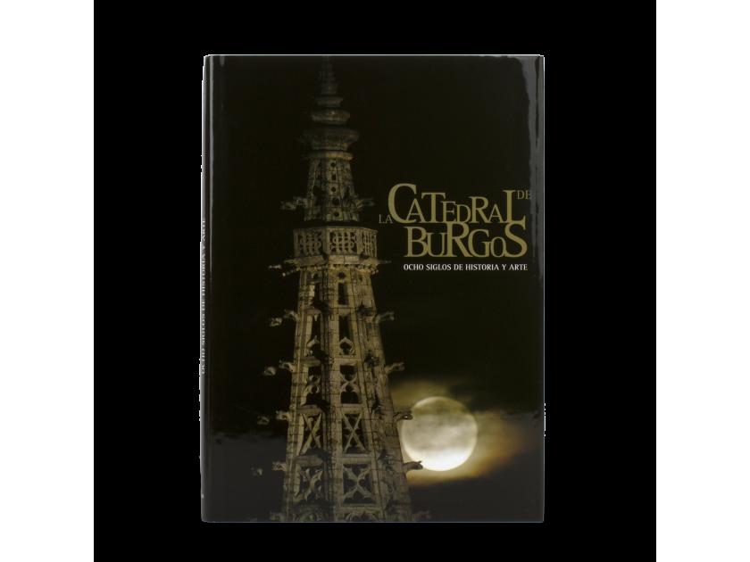 """Tapa del libro """"La catedral de Burgos. Ocho siglos de historia y arte""""."""
