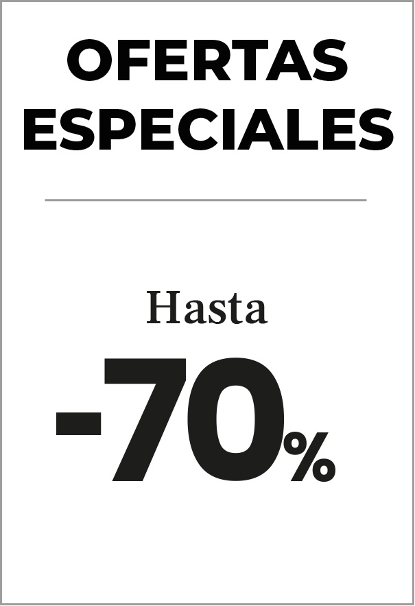 ¡Ofertas especiales! Hasta -70%